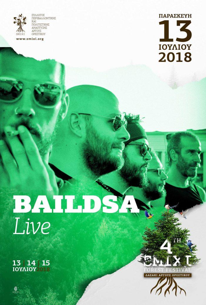 Οι Baildsa στο 4ο Smixi Forest Festival στο Άργος Ορεστικό
