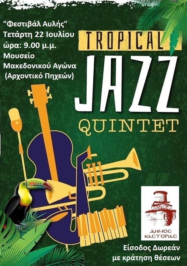 """Φεστιβάλ Αυλής: Μουσική βραδιά με το σχήμα """"JAZZ TROPICAL QUINTET"""""""
